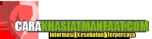 Carakhasiatmanfaat.com - Hidup Sehat Alami